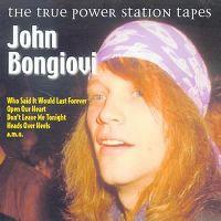 Cover John Bongiovi - The True Power Station Tapes