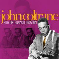 Cover John Coltrane - 90th Birthday Celebration