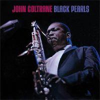 Cover John Coltrane - Black Pearls