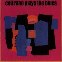 Cover John Coltrane - Coltrane Plays The Blues