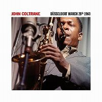 Cover John Coltrane - Düsseldorf March 28th 1960