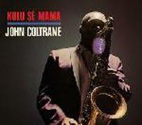 Cover John Coltrane - Kulu Sé Mama