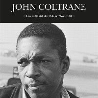 Cover John Coltrane - Live In Stockholm October 22nd 1963