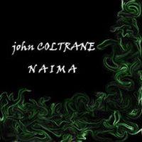Cover John Coltrane - Naima