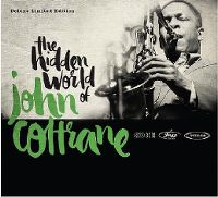 Cover John Coltrane - The Hidden World Of John Coltrane