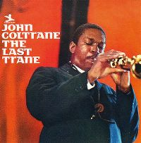 Cover John Coltrane - The Last Trane