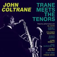 Cover John Coltrane - Trane Meets The Tenors