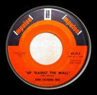 Cover John Coltrane - Up 'Gainst The Wall