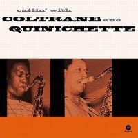 Cover John Coltrane and Paul Quinichette - Cattin' With Coltrane And Quinichette