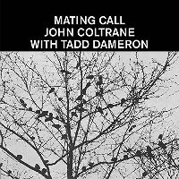 Cover John Coltrane with Tadd Dameron - Mating Call