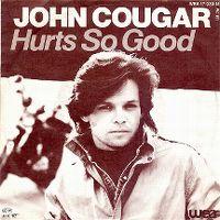 Cover John Cougar - Hurts So Good