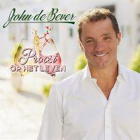 Cover John de Bever - Proost op het leven