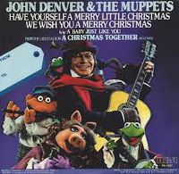 Cover John Denver & The Muppets - Have Yourself A Merry Little Christmas