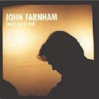 Cover John Farnham - Don't Let It End