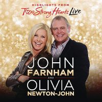 Cover John Farnham and Olivia Newton-John - Highlights From Two Strong Hearts Live