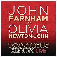 Cover John Farnham and Olivia Newton-John - Two Strong Hearts (Live)