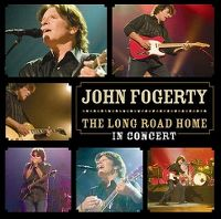 Cover John Fogerty - The Long Road Home - In Concert