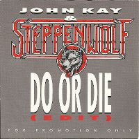 Cover John Kay & Steppenwolf - Do Or Die