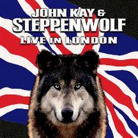 Cover John Kay & Steppenwolf - Live In London
