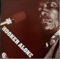 Cover John Lee Hooker - Alone Volume 1