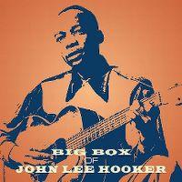 Cover John Lee Hooker - Big Box Of John Lee Hooker