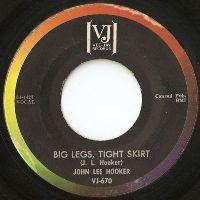 Cover John Lee Hooker - Big Legs, Tight Skirt
