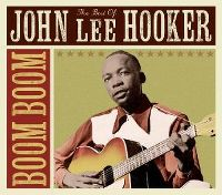 Cover John Lee Hooker - Boom Boom - The Best Of John Lee Hooker