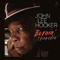 Cover John Lee Hooker - Burnin' / Travelin'