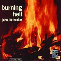 Cover John Lee Hooker - Burning Hell