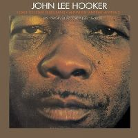 Cover John Lee Hooker - Coast To Coast Blues Band - Anywhere-Anytime-Anyplace - His Original Recordings 1948/52