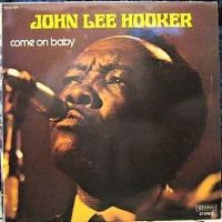 Cover John Lee Hooker - Come On Baby