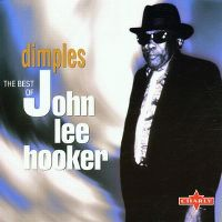 Cover John Lee Hooker - Dimples - The Best Of