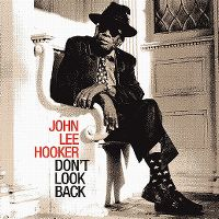 Cover John Lee Hooker - Don't Look Back