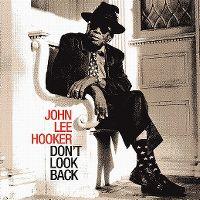 Cover John Lee Hooker - Don't Look Back