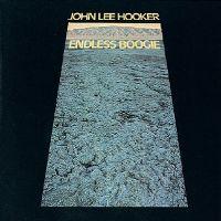Cover John Lee Hooker - Endless Boogie