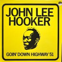 Cover John Lee Hooker - Goin' Down Highway 51