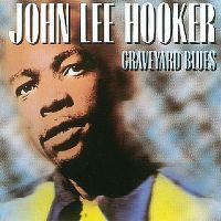 Cover John Lee Hooker - Graveyard Blues
