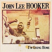 Cover John Lee Hooker - I'm Going Home