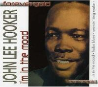 Cover John Lee Hooker - I'm In The Mood - Forevergold