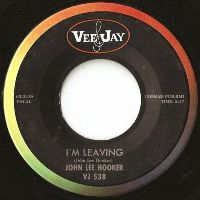 Cover John Lee Hooker - I'm Leaving