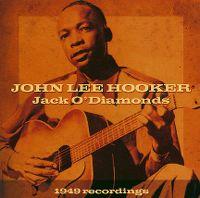 Cover John Lee Hooker - Jack O'Diamonds