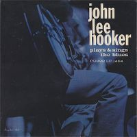 Cover John Lee Hooker - John Lee Hooker Plays & Sings The Blues
