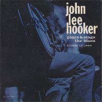 Cover John Lee Hooker - John Lee Hooker Plays & Sings The Blues