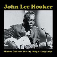 Cover John Lee Hooker - Mambo Chillun: Vee-Jay Singles 1955-1958