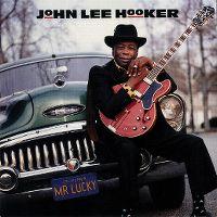 Cover John Lee Hooker - Mr. Lucky