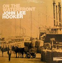 Cover John Lee Hooker - On The Waterfront