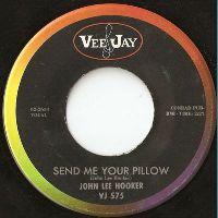 Cover John Lee Hooker - Send Me Your Pillow