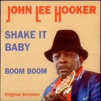 Cover John Lee Hooker - Shake It Baby