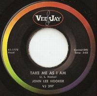 Cover John Lee Hooker - Take Me As I Am
