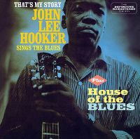 Cover John Lee Hooker - That's My Story / House Of The Blues
